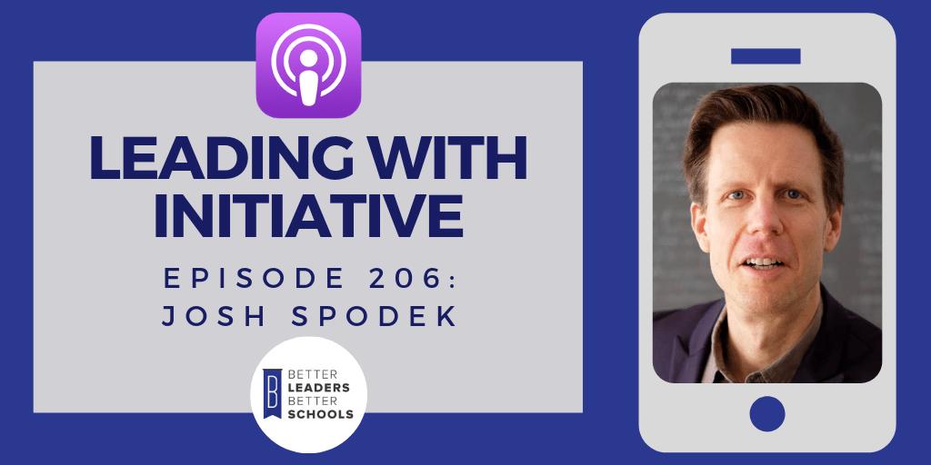 Josh Spodek: Leading with Initiative