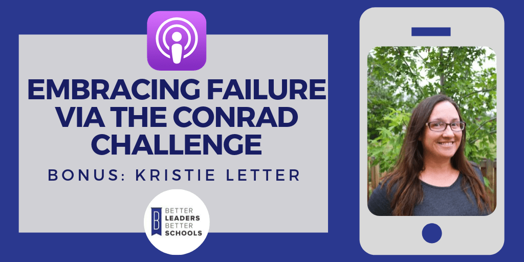 Kristie Letter: Embracing Failure via the Conrad Challenge