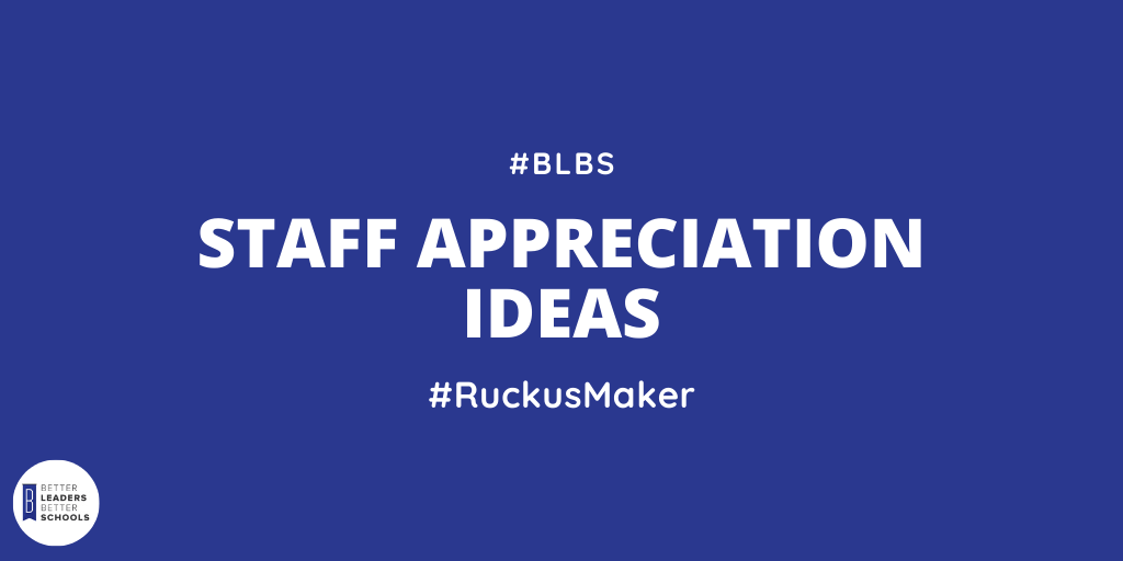 Staff Appreciation Ideas