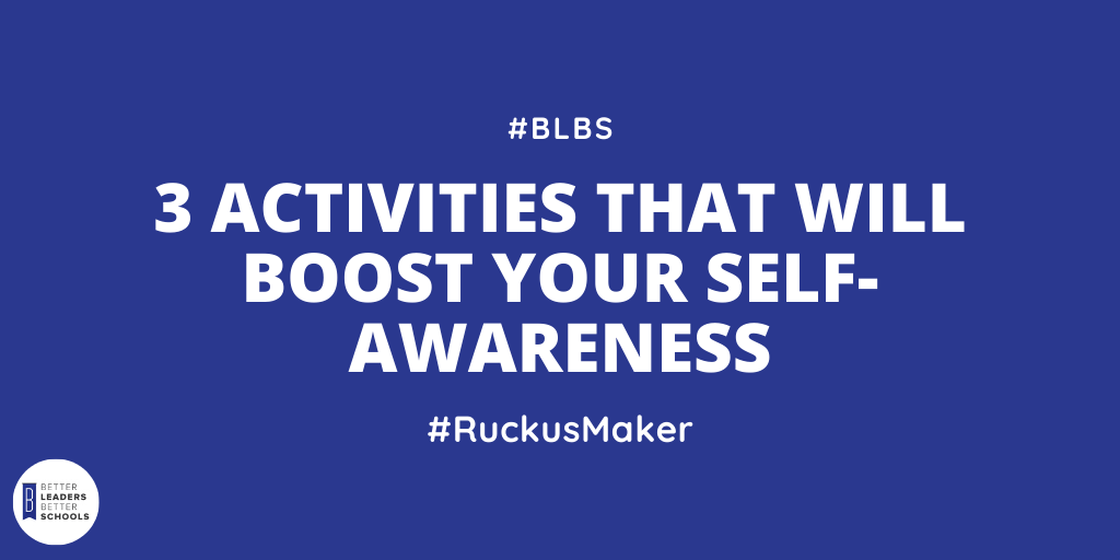 3 Activities That Will Boost Your Self-awareness
