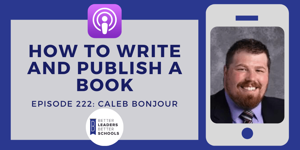 Caleb Bonjour: How to Write and Publish a Book