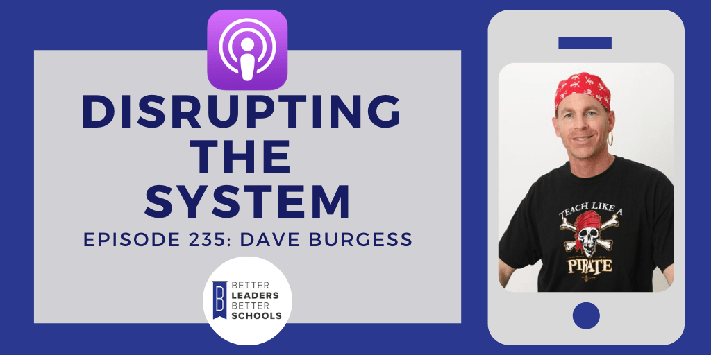 Dave Burgess: Disrupting the Publishing Industry with Dave Burgess Consulting