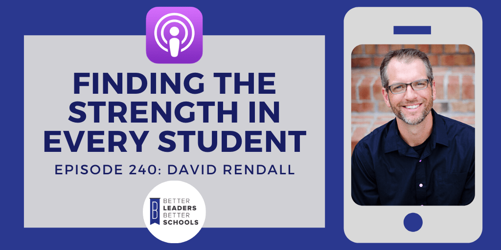 David Rendall: Finding the Strength in Every Student