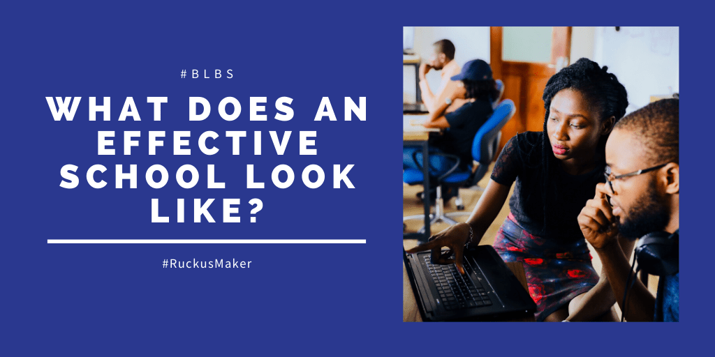 What does an effective school look like?