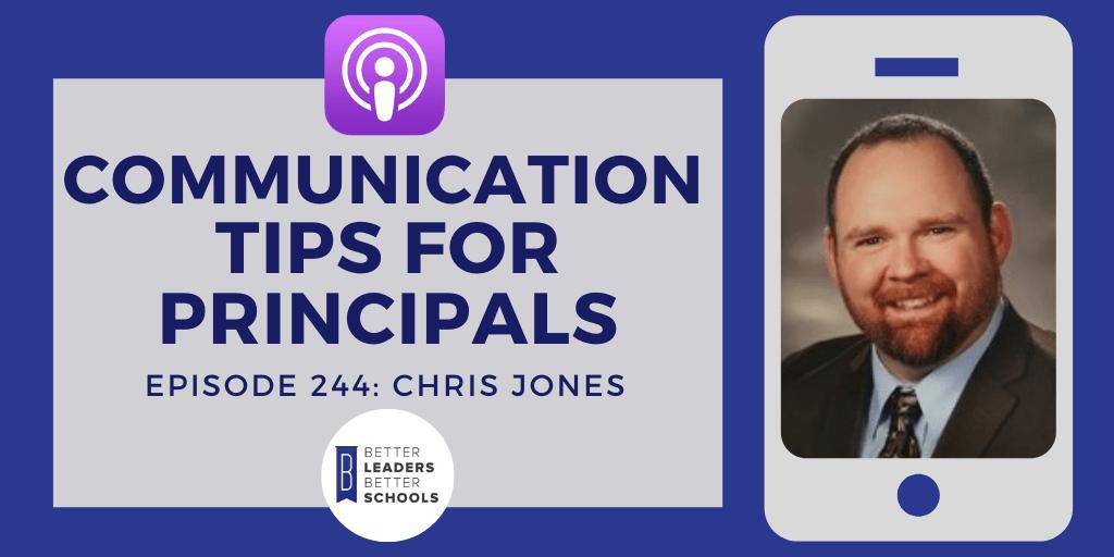 Chris Jones: Communication Tips for Principals