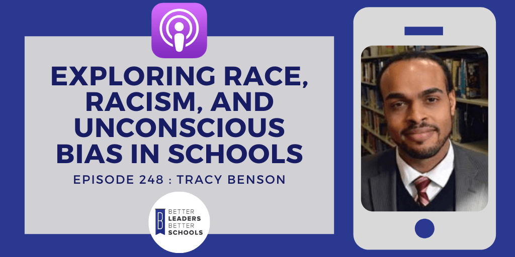 Dr. Tracey A. Benson: Exploring Race, Racism, and Unconscious Bias in Schools