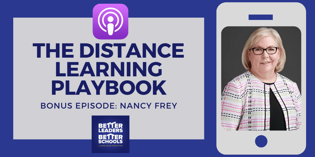 Nancy Frey: The Distance Learning Playbook