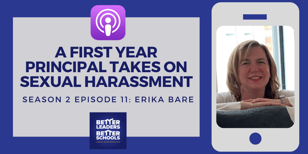 Erica Bare: A First Year Principal Takes on Sexual Harassment