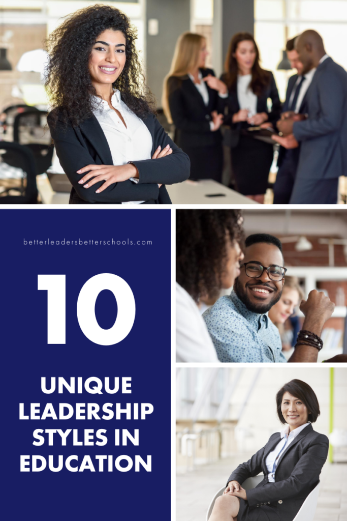 10 Unique Leadership Styles in Education