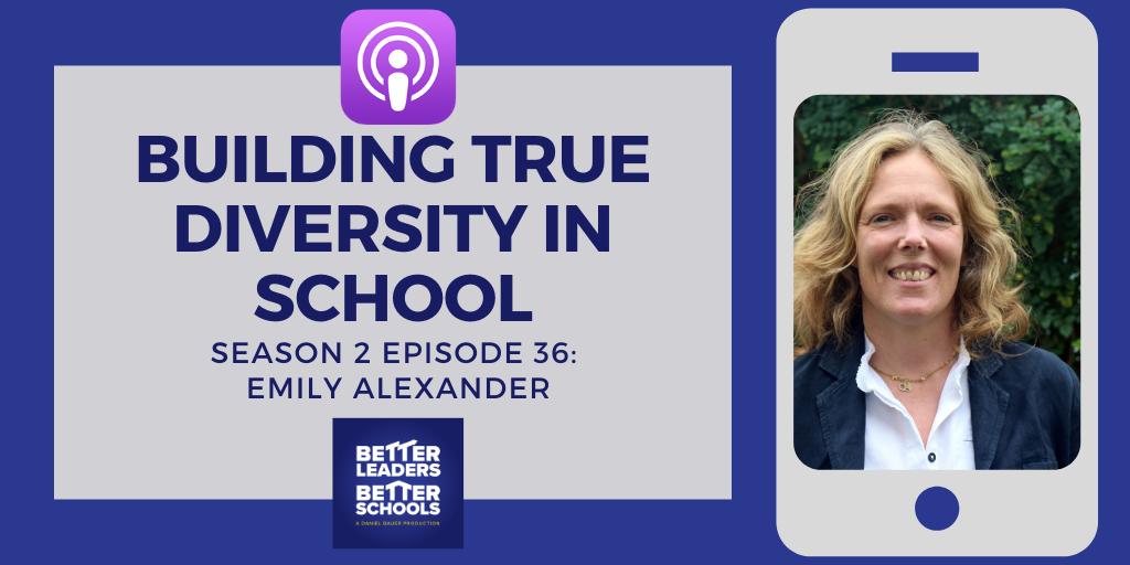 Emily Alexander: Building true diversity in school
