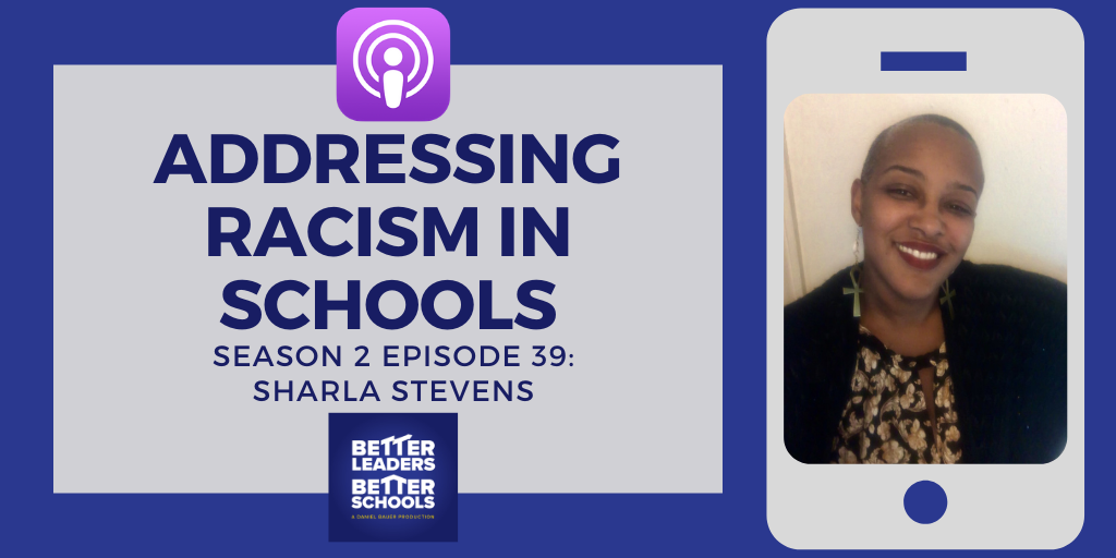 Sharla Stevens: Addressing racism in schools