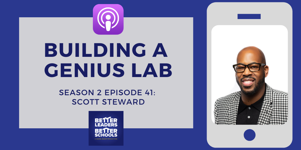Scott Steward: Building a Genius Lab