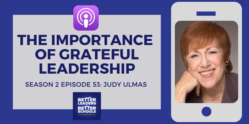 Judy Ulmas: The importance of grateful leadership