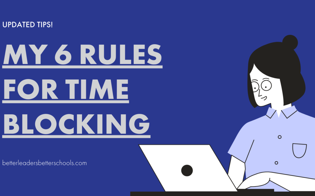 Time Blocking Tips: My 6 Rules for an Ideal Week