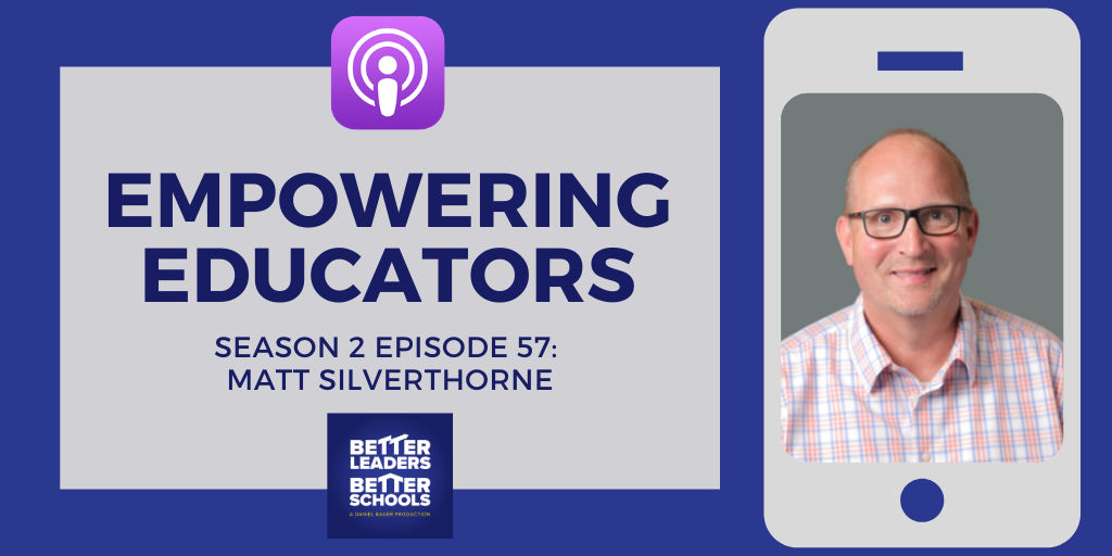 Matt Silverthorne: Empowering Educators