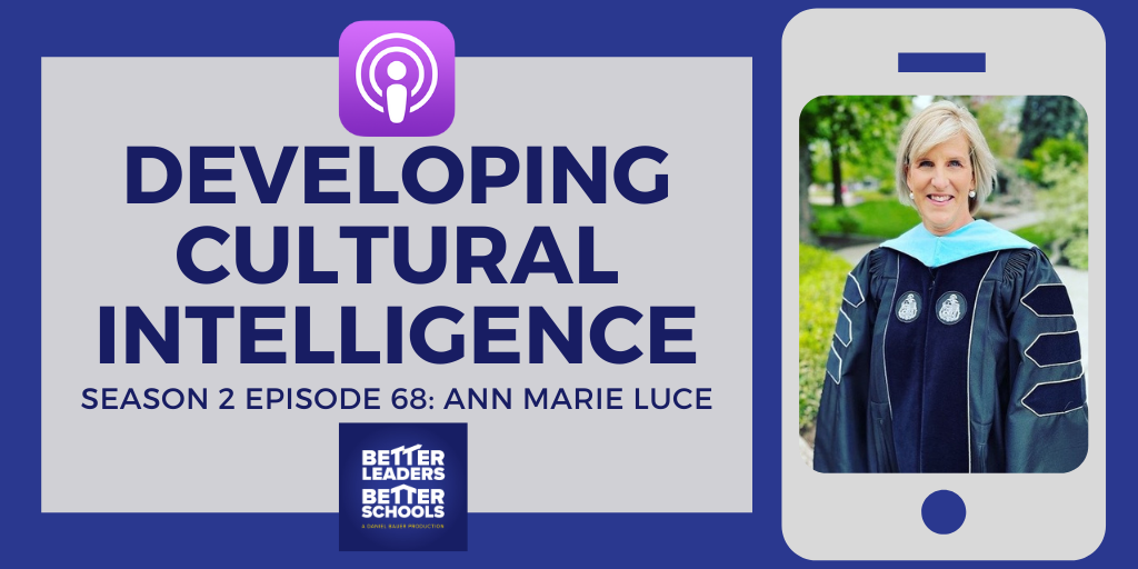 Ann Marie Luce: Developing cultural intelligence