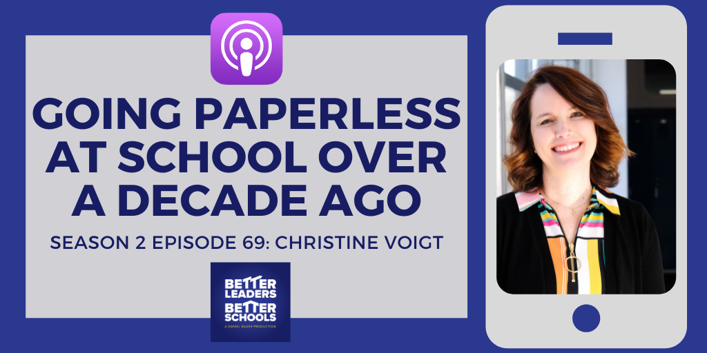 Christine Voigt: Going Paperless At School Over A Decade Ago